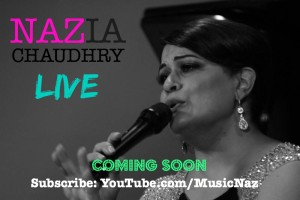 Nazia Chaudhry LIVE. Coming Soon to Youtube.